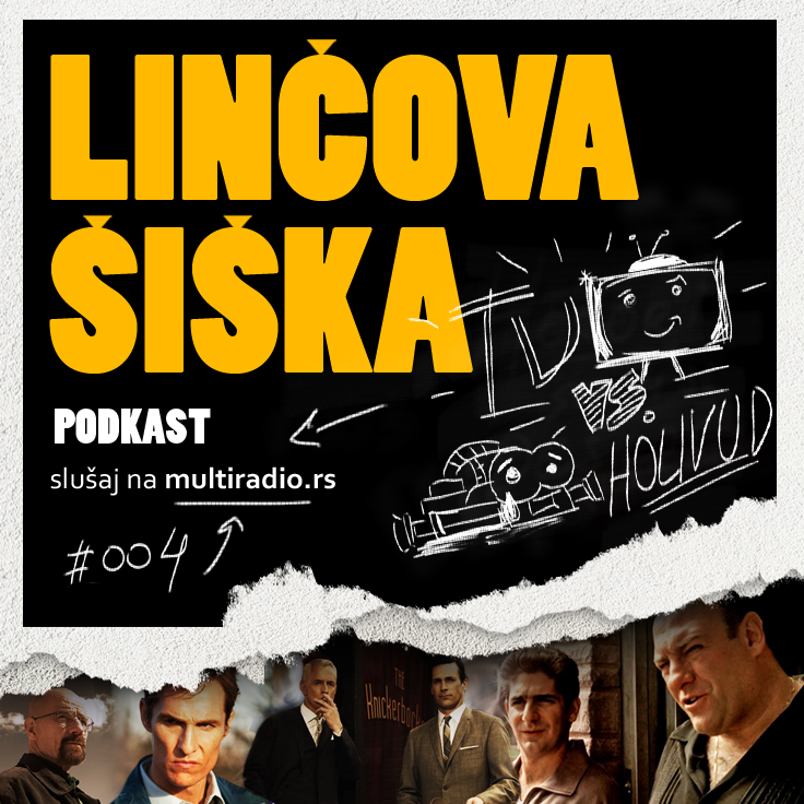 Linčova Šiška 004: TV vs Holivud